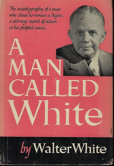 NY: The Viking Press, 1948. First Edition. Signed by White on the front endpaper. Walter Francis Whi...