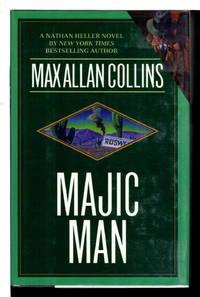 MAJIC MAN: A Nathan Heller Novel.