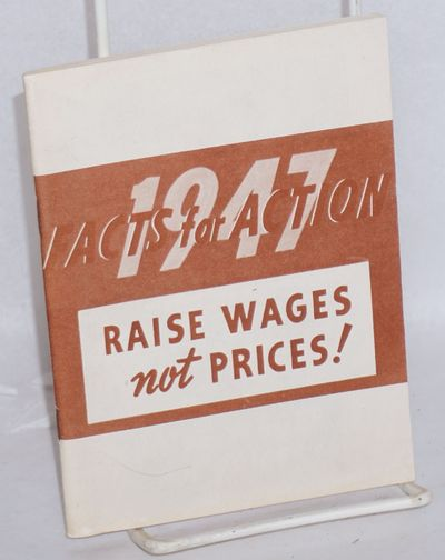 Washington: Congress of Industrial Organizations, 1947. , wraps, 4.5x6 inches, illus. CIO publicatio...