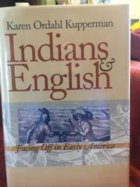 Indians and English : facing off in early America