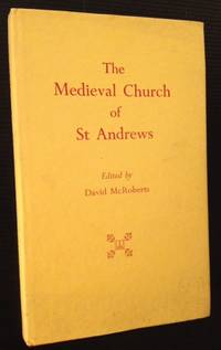 The Medieval Church of St. Andrews