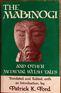 Mabinogi and Other Medieval Welsh Tales by  Patrick K. [Editor] Ford - Hardcover - 1977-01-15 - from Epilonian Books (SKU: 20170118003)