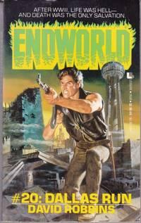 Dallas Run (Series: Endworld 20.)