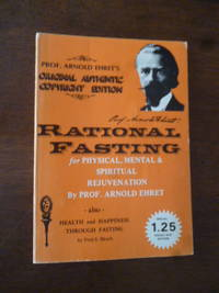Rational Fasting for Physical, Mental & Spiritual Rejuvenation