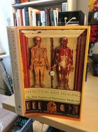 Evolution and Healing. The New Science of Darwinian Medicine