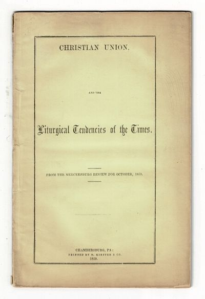 Chambersburg, Pa: printed by M. Kieffer & Co, 1859. 8vo, pp. 32; original printed yellow wrappers; l...