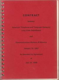Contract between American Telephone and Telegraph Company Long Lines Department and Communications Workers of America