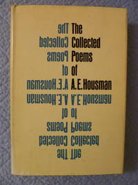 The Collected Poems of A.E. Housman by Housman, A. E - 1965