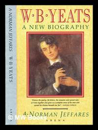 WB. Yeats : a new biography W. B.