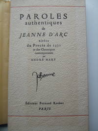 Paroles Authentiques de Jeanne D\'Arc tirees du Proces de 1431 et des Chroniques contemporaines