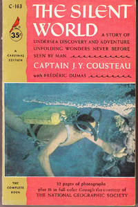 The Silent World by  Captain J. Y. With Frederic Dumas Cousteau - Paperback - 1st Printing - 1955 - from John Thompson and Biblio.com