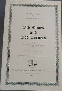 Old Times and Odd Corners (Port Elizabeth Series)