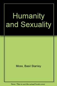 Humanity and Sexuality (Occasional papers / Church of England. Board for Social Responsibility)