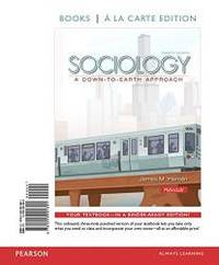Sociology: A Down-to-Earth Approach, Books a la Carte Edition & REVEL -- Access Card --...