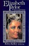 Elizabeth Taylor: Last Movie Star: The Last Star