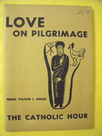 Love on Pilgrimage