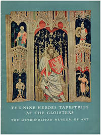 The Nine Heroes Tapestries at the Cloisters: A Picture Book