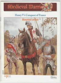 image of Medieval Warriors: Henry V's Conquest of France: Mounted Archer