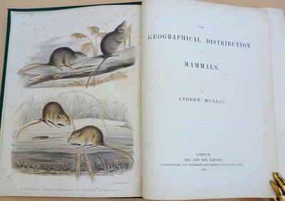 London: Day & Son, 1866. Murray, Andrew (1812-78). The geographical distribution of mammals. xvi, 42...