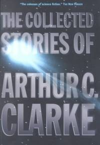 The Collected Stories of Arthur C. Clarke - Paperback by Clarke, Arthur C