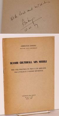 image of Scambi culturali, non missili; discorso pronunziato al Senato della Repubblica nella seduta del 16 aprile 1959