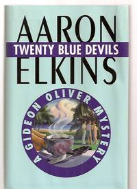 TWENTY BLUE DEVILS [A GIDEON OLIVER MYSTERY] by  author photo by Raymond Gendreau]  illustration by Mary Anne Lasher - First Edition - 1997 - from biblioboy and Biblio.com