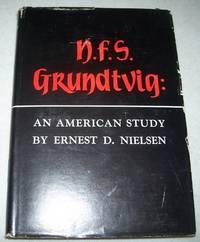 N.F.S. Grundtvig: An American Study