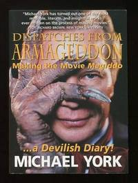 Dispatches from Armageddon: Making the Movie Megiddo . . . A Devilish  Diary! [*SIGNED*]