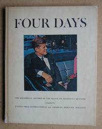 image of Four Days: The Historical Record of the Death of President Kennedy.