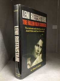 image of Leni Riefenstahl; The Fallen Film Goddess