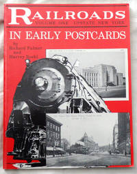 Railroads in Early Postcards - Volume One: Upstate New York