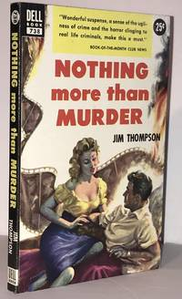 Nothing More Than Murder by  Jim Thompson - 1st Paperback Edition Thus - 1953 - from Brenner's Books - Rare & Collectable (SKU: 005353)