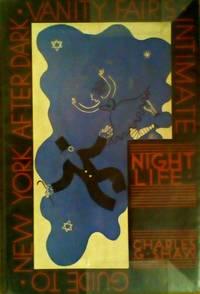 image of Nightlife. Vanity Fair's Intimate Guide to New York After Dark.