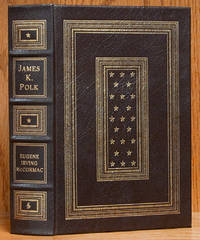James K. Polk: A Political Biography (The Library of the Presidents)