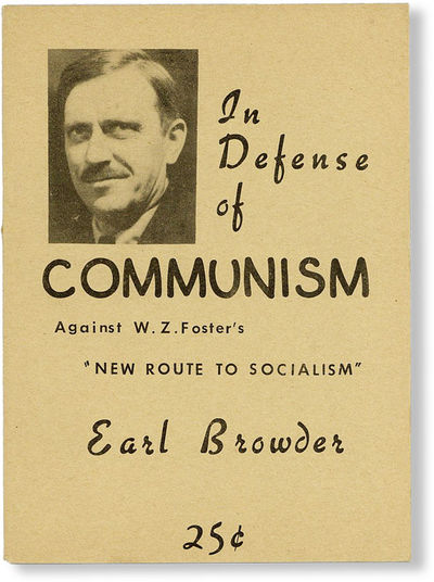 Yonkers: Earl Browder, 1949. First Edition. Slim octavo (17cm); photo-illustrated wrappers, stapled;...