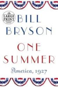 image of One Summer: America, 1927 (Random House Large Print)