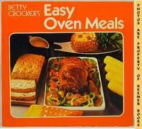 Betty Crocker's Easy Oven Meals