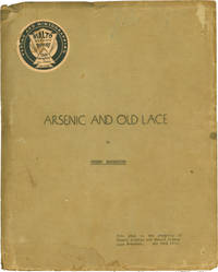 Arsenic and Old Lace (Original script, copy belonging to producers Howard Lindsay and Russel Crouse)