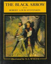 image of The Black Arrow: A Tale of the Two Roses (Scribner's Illustrated Classics)