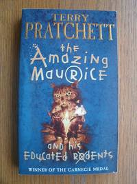 The Amazing Maurice and his Educated Rodents by  Terry Pratchett - Paperback - First paperback edition later printing - 2002 - from Scene of the Crime Books, IOBA (SKU: 17592)