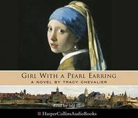 Girl With a Pearl Earring by Tracy Chevalier - 2003-01-20