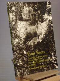 Lyric Voices: Approaches to the Poetry of Contemporary Song