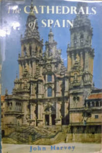 The Cathedrals of Spain