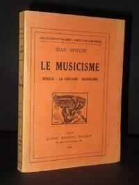 Le Musicisme: Boileau, La Fontaine, Baudelaire [SIGNED]