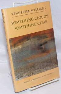 Something Cloudy, Something Clear: a play