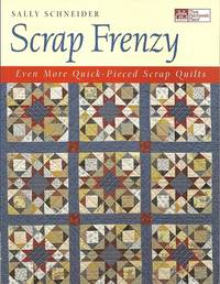 image of Scrap Frenzy:  All New Quick-Pieced Scrap Quilts