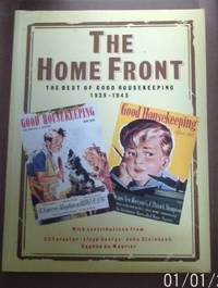 """The Home Front: Best of """"Good Housekeeping"""", 1939-45"""