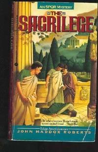 The Sacrilege: An SPQR Mystery