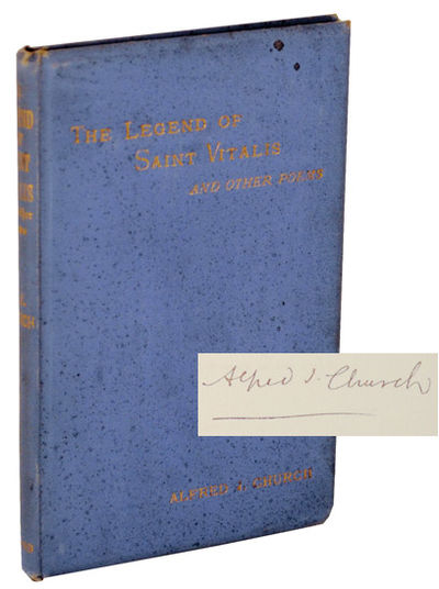 Oxford & London: R. H. Blackwell & Seeley & Co, 1887. First edition. Hardcover. A collection of poet...