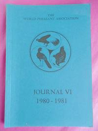 THE WORLD PHEASANT ASSOCIATION - JOURNAL IV 1980 - 1981